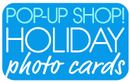 POP-UP SHOP! Holiday Photo Cards
