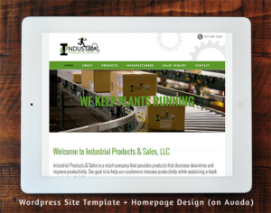 Industrial Products & Sales LLC WordPress Template + Homepage Design (Avada)